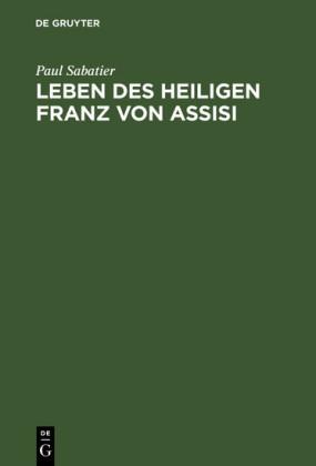 Leben des Heiligen Franz von Assisi