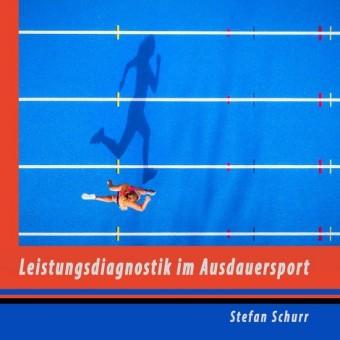 Leistungsdiagnostik im Ausdauersport