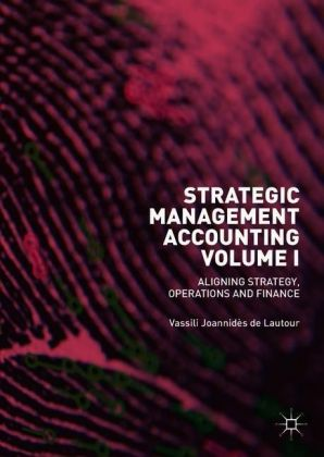 Strategic Management Accounting, Volume I