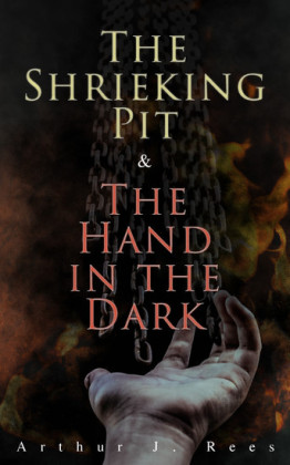 The Shrieking Pit & The Hand in the Dark