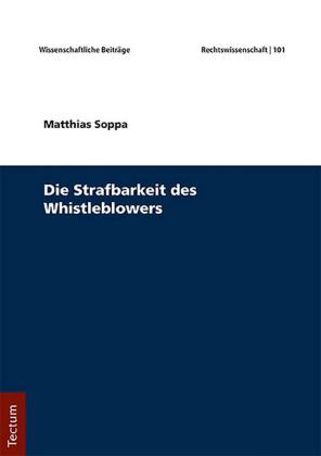 Die Strafbarkeit des Whistleblowers