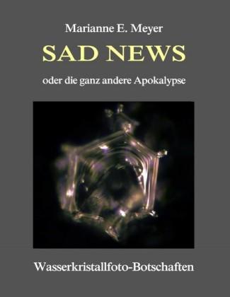 Sad News oder die ganz andere Apokalypse