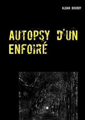 Autopsy d'un Enfoiré