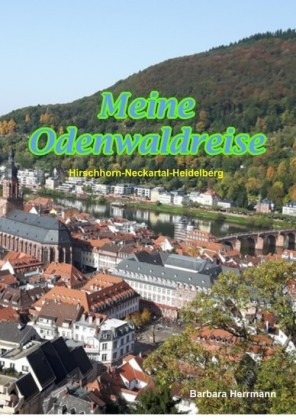 Meine Odenwaldreise