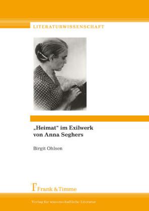 'Heimat' im Exilwerk von Anna Seghers