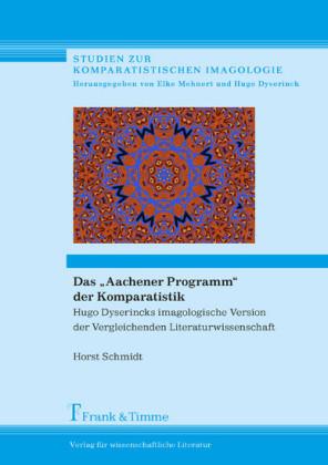 Das 'Aachener Programm' der Komparatistik