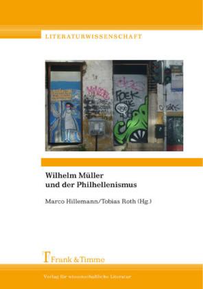 Wilhelm Müller und der Philhellenismus