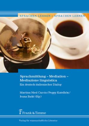 Sprachmittlung - Mediation - Mediazione linguistica