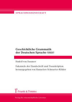 Geschichtliche Grammatik der Deutschen Sprache (1851)