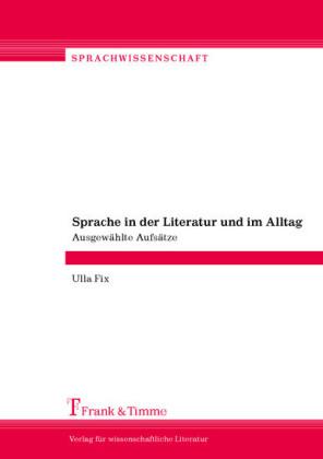 Sprache in der Literatur und im Alltag