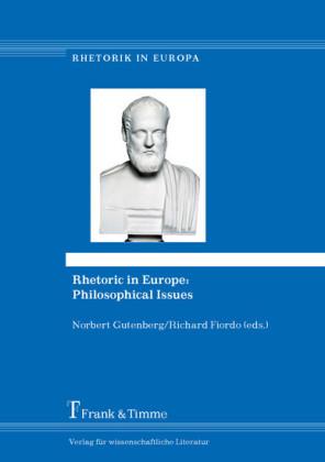 Rhetoric in Europe: Philosophical Issues