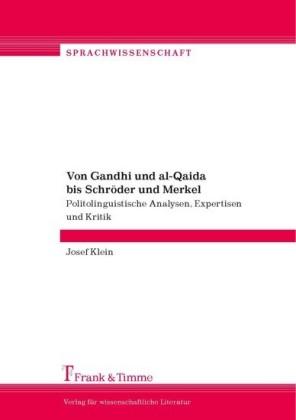 Von Gandhi und al-Qaida bis Schröder und Merkel