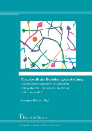 Diagnostik als Beziehungsgestaltung