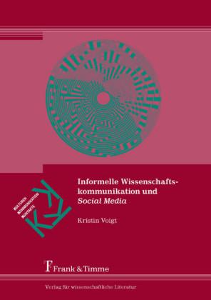 Informelle Wissenschaftskommunikation und Social Media