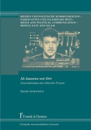 Al-Jazeera vor Ort
