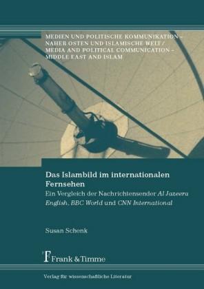 Das Islambild im internationalen Fernsehen
