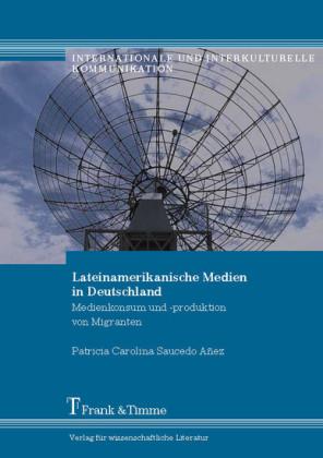 Lateinamerikanische Medien in Deutschland