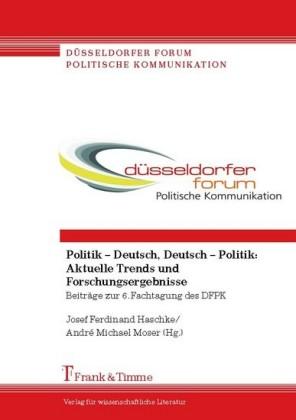 Politik - Deutsch, Deutsch - Politik: Aktuelle Trends und Forschungsergebnisse