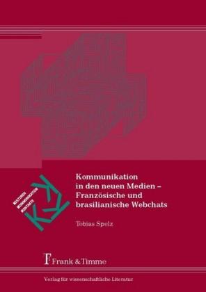Kommunikation in den neuen Medien - Französische und brasilianische Webchats