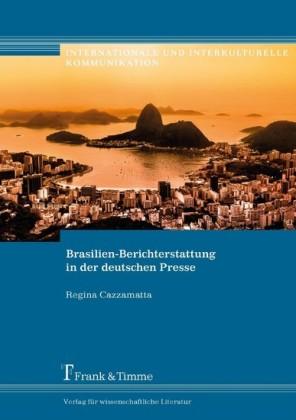 Brasilien-Berichterstattung in der deutschen Presse