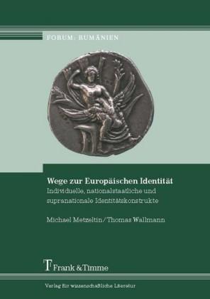 Wege zur Europäischen Identität