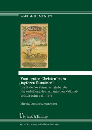Vom 'guten Christen' zum 'tapferen Rumänen'