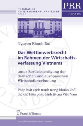 Das Wettbewerbsrecht im Rahmen der Wirtschaftsverfassung Vietnams