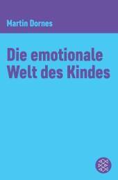 Die emotionale Welt des Kindes