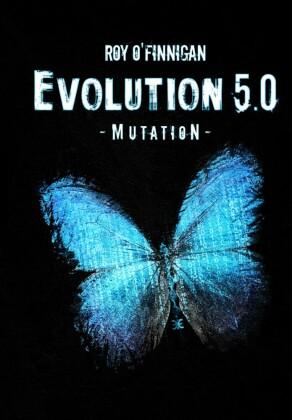 Evolution 5.0