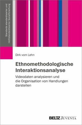 Ethnomethodologische Interaktionsanalyse