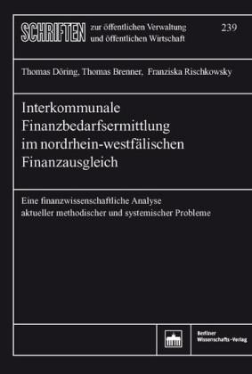 Interkommunale Finanzbedarfsermittlung im nordrhein-westfälischen Finanzausgleich