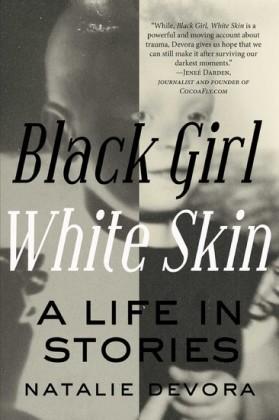 Black Girl White Skin
