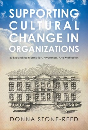 Supporting Cultural Change in Organizations