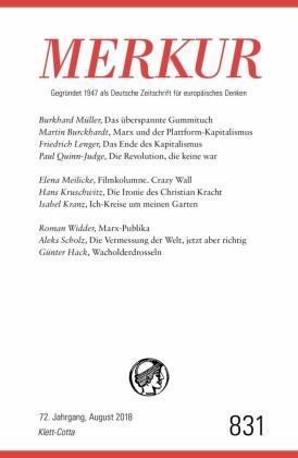 MERKUR Gegründet 1947 als Deutsche Zeitschrift für europäisches Denken - 2018-08