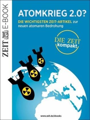Atomkrieg 2.0?