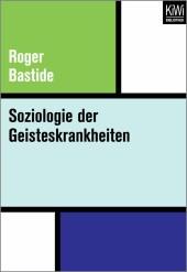 Soziologie der Geisteskrankheiten
