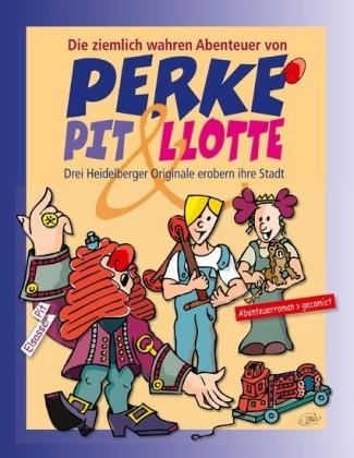 Perke, Pit & Llotte