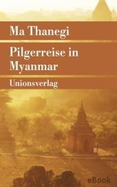 Pilgerreise in Myanmar