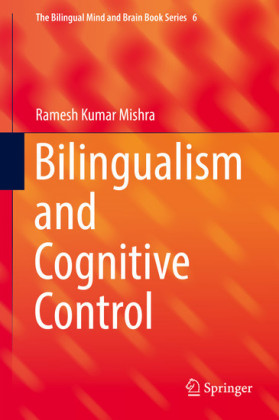 Bilingualism and Cognitive Control