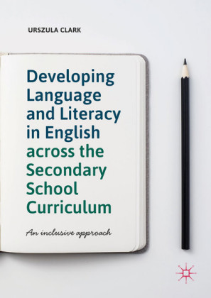 Developing Language and Literacy in English across the Secondary School Curriculum