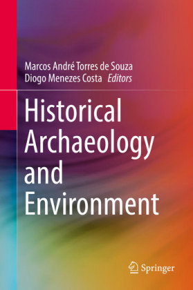 Historical Archaeology and Environment