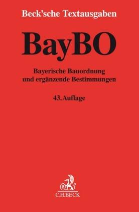 BayBO Bayerische Bauordnung und ergänzende Bestimmungen