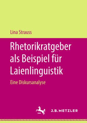 Rhetorikratgeber als Beispiel für Laienlinguistik