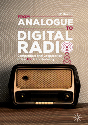From Analogue to Digital Radio