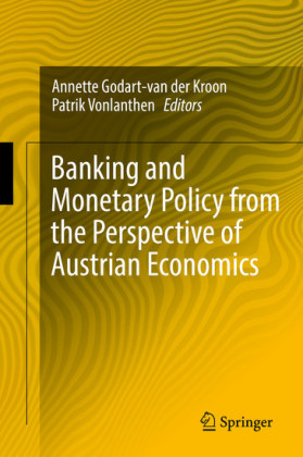 Banking and Monetary Policy from the Perspective of Austrian Economics