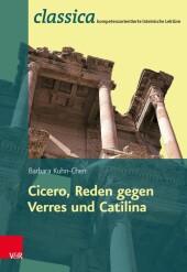 Römische Rhetorik: Ciceros Reden gegen Verres und Catilina - Lehrerband Fachschaftslizenz
