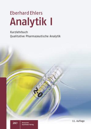 Analytik I - Kurzlehrbuch und Prüfungsfragen