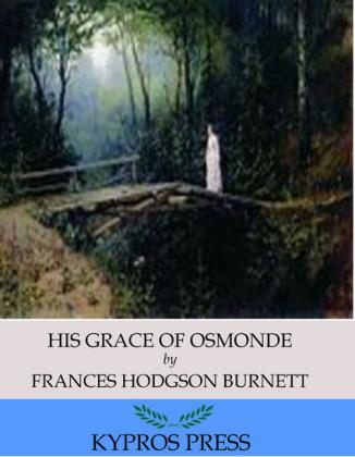 His Grace of Osmonde