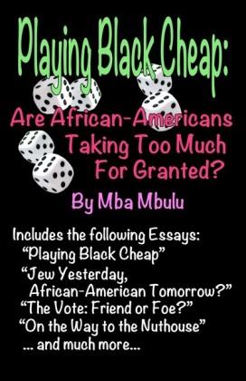 Playing Black Cheap
