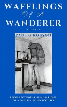 Wafflings of a Wanderer Volume 1
